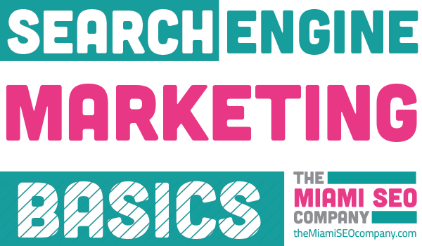 Search Engine Marketing Basics