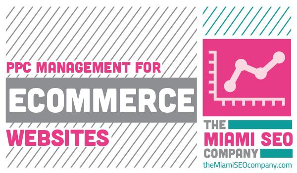 PPC Management for E-Commerce Websites